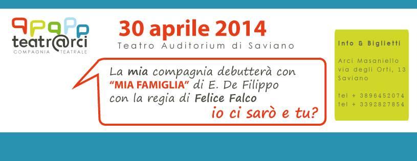 """Radio Arci Masaniello presenta mercoledì 23 aprile 2014 alle ore 18.30 """"Teatr@rci"""", incontro con la stampa che anticipa lo spettacolo """"Mia Famiglia"""" al Teatro Auditorium Saviano il 30 aprile 2014 alle ore 20.30"""