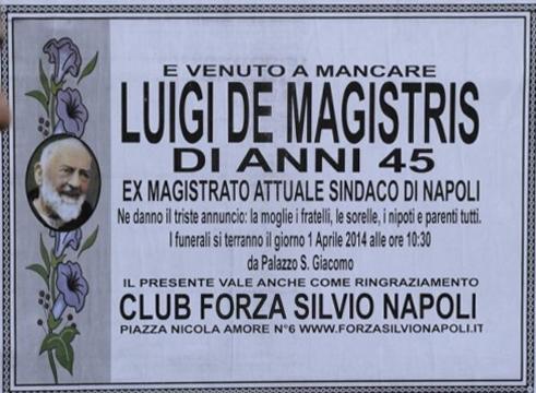 Brutto scherzo del Club Forza Silvio di Napoli, Manifesto funebre per Luigi De Magistris